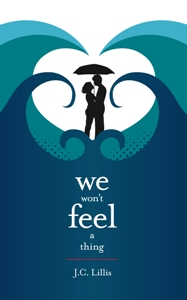 We Won't Feel a Thing: YA contemporary fantasy-romance